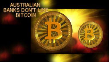 Australian Banks Don't Like Bitcoin