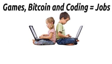 Games, Bitcoin, and Coding Equals Jobs