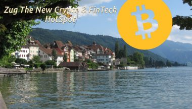 Zug: The New Crypto and FinTech HotSpot !