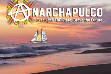Anarchapulco Freedom Conference Dedicates Full Day to Crypto
