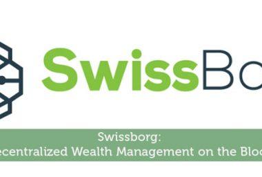 PR: Swissborg Crypto Wealth Management ICO Raised 10 Million Usd in One Day