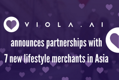 PR: Dating App Viola.AI Announces Partnerships with 7 New Lifestyle Merchants in Asia