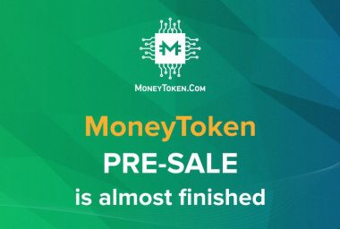 PR: Final Opportunity to Participate in the MoneyToken Pre - Sale. Take Part Today in the Development of the Revolutionary Lending Platform