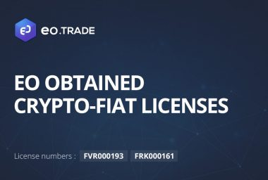 PR: EO Obtains Licenses for Crypto-Fiat Exchange and Wallet as Its Initial Coin Sale Continues