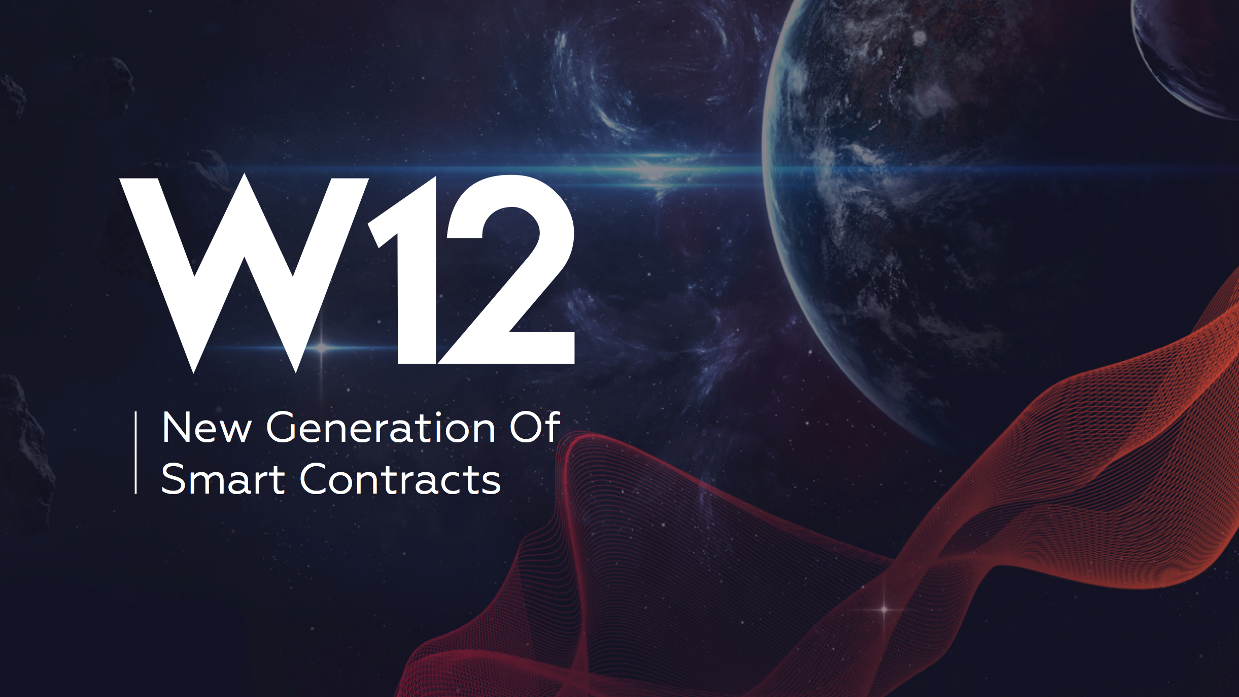 W12 - a Platform Raising New Generation of Smart Contracts - Winner at the World Blockchain Forum (NYC)