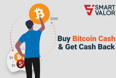 PR: SMART VALOR Lists Bitcoin Cash & Offers Users 5% Cash Back in Crypto