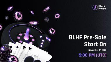 Casino Token: Black Horse Finance (BLHF) Pre-sale started on 1st November 2020.
