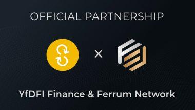 YfDFI Finance and Ferrum Network to Revolutionize Staking in New Partnership
